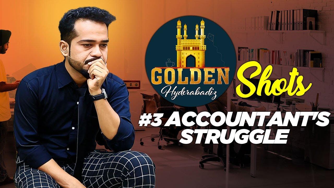 Accountant's Struggle | Golden Hyderabadiz Shots #3 | Abdul Razzak | Golden Hyderabadiz