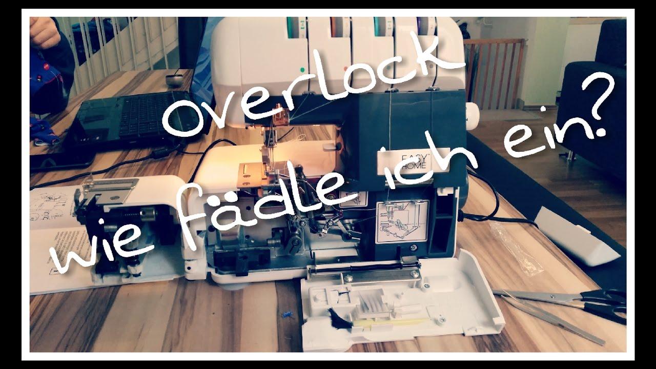 OVERLOCK einfädeln und nähen - Bedienung Medion Easy Home - YouTube