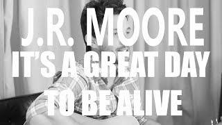 J.R. Moore - It