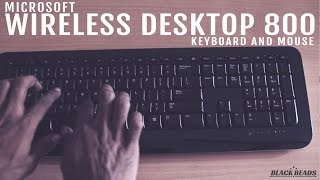 Microsoft wireless Desktop 800 keyboard and mouse Review