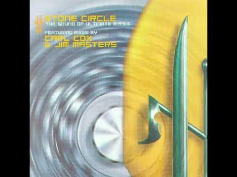Stone Circle - The Sound Of Ultimate B.A.S.E (Carl Cox's Original Mix)