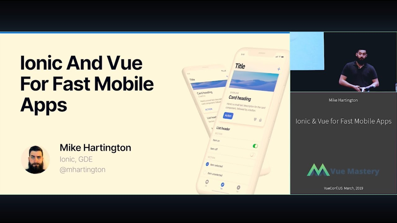Ionic & Vue for Fast Mobile Apps with Mike Hartington