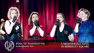 Þóra Sif - A Nightingale Sang in Berkeley Square HD [LIVE]