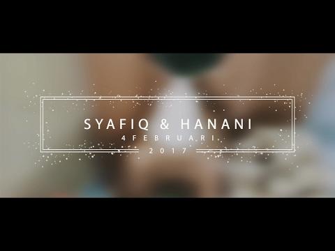 Syafiq & Hanani | 4 Februari 2017