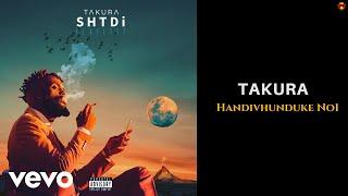 Takura - Handivhunduke No1 (Official Audio)