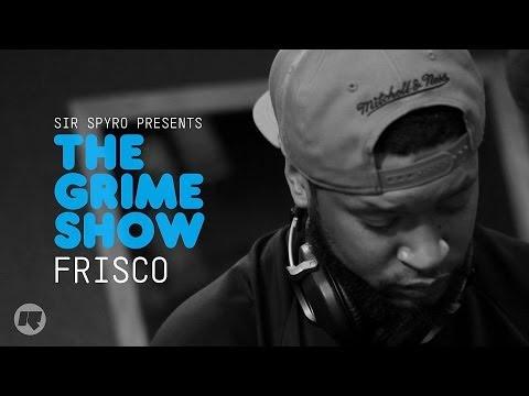 Grime Show: Frisco