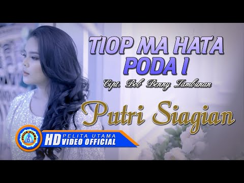 Putri Siagian - TIOP MA HATA PODA I (Official Music Video ) [HD]