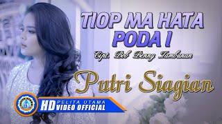 Putri Siagian - TIOP MA HATA PODA I (Official Music Video ) [HD]