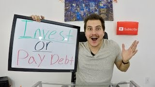 Should you Invest or Pay off Debt?