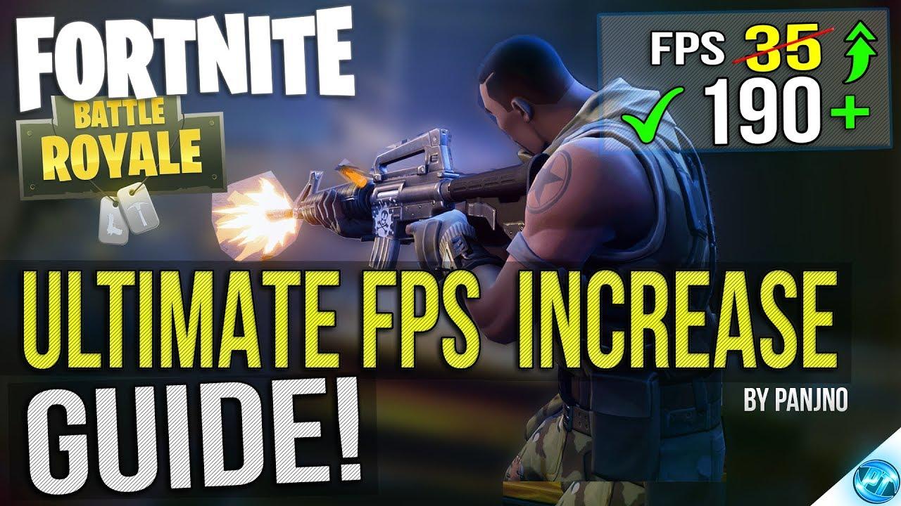Fortnite Battle Royale Dramatically Increase Performance