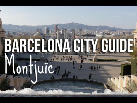 Barcelona City Guide: Montjuïc