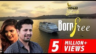 Download Lagu Born Free | Short Film | Starring Sumeet Vyas and Mukti Mohan | Cheers! mp3