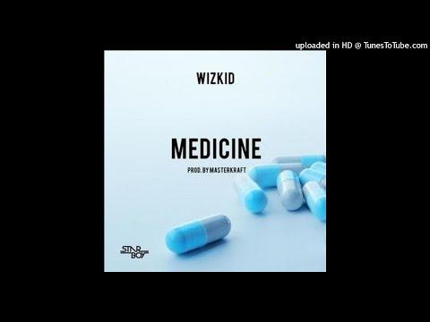 (Lyrics) Wizkid – Medicine