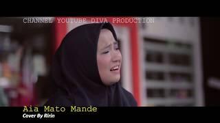 AIA MATO MANDEH (COVER RIRIN)