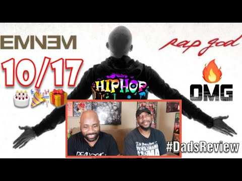 DADS REACT | RAP GOD x EMINEM | HAPPY BIRTHDAY EMINEM !! | REVIEW & IN DEPTH BREAKDOWN !!