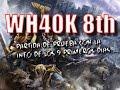 Partida de prueba de WH40k 8th - Sin la info de moral todavia