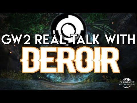 Guild Wars 2 Real Talk With Deroir! thumbnail