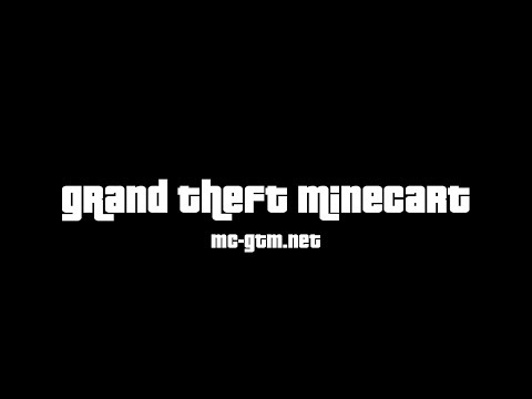 Grand Theft Minecart GTA Trailer