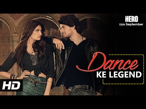 Thumbnail: Dance Ke Legend VIDEO Song - Meet Bros | Hero | Sooraj Pancholi, Athiya Shetty | T-Series