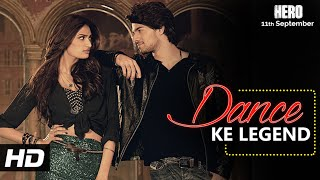 Dance Ke Legend VIDEO Song - Meet Bros | Hero | Sooraj Pancholi, Athiya Shetty | T-Series