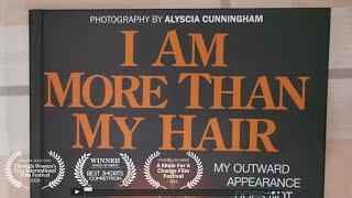I Am More Than My Hair - Trailer