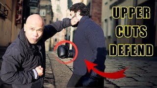 How to defend against upper cuts | Street Fight