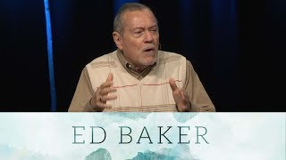 Faith Works: Life From God's Perspective - Ed Baker