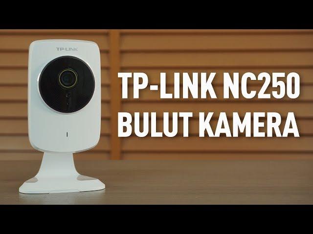 TP-LINK NC250 bulut kamera incelemesi