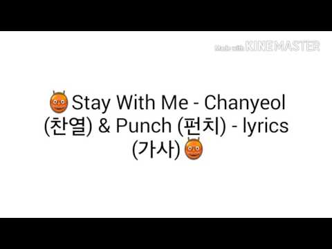👹Stay With Me - Chanyeol (찬열) & Punch (펀치) - lyrics (가사)👹
