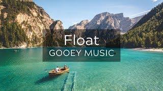 Float - [upbeat chillhop mix]