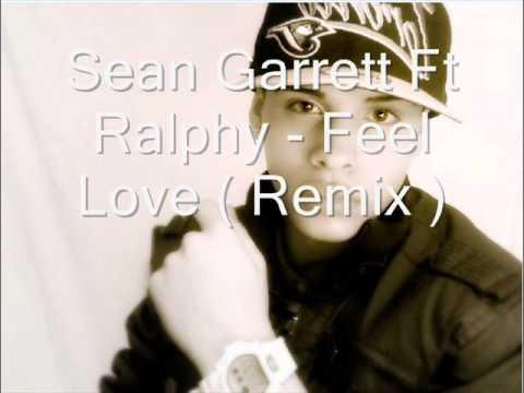 Sean Garrett Ft Ralphy - Feel Love ( Remix W. Lyrics ) HQ