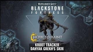 How to Paint: Kroot Tracker Dahyak Grekh's Skin