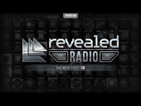 Revealed Radio 066 - Hosted by TJR