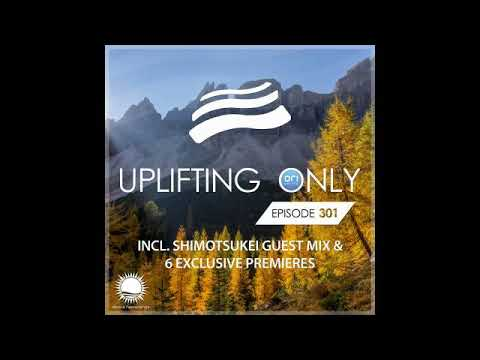 Ori Uplift - Uplifting Only 301 with Shimotsukei