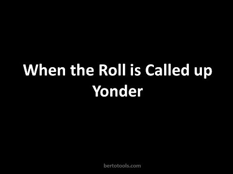 When the Roll is Called up Yonder I'll Be There Instrumental Worship with Lyrics