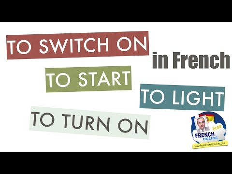 2 French verbs to say: to switch on,off, to turn on, off...