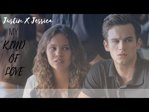 Justin X Jessica My Kind Of Love (13 Reasons Why)