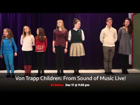 Von Trapp Children: from Sound of Music Live! @ 54 Below Dec 17 at 9:30 PM