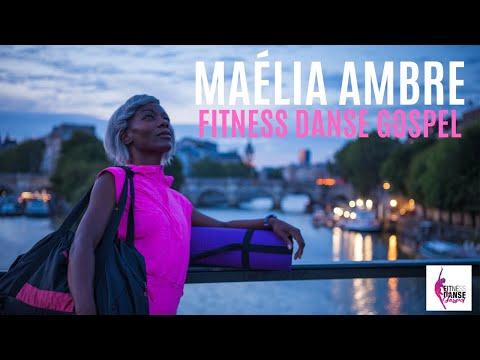 Présentation Maélia Ambre - Fitness Danse Gospel