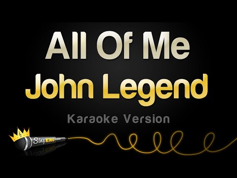 John Legend - All of Me Karaoke
