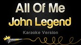 John Legend - All of Me (Karaoke Version)