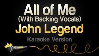 Download John Legend - All of Me (Karaoke Version) Mp3 and Videos