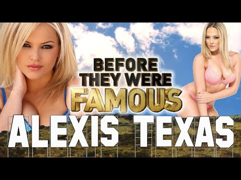 ALEXIS TEXAS – Before They Were Famous