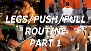 Full LEGS/PUSH/PULL Routine (Part 1/4) | Student Aesthetics