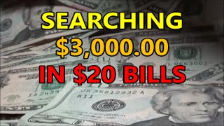 SEARCHING $3,000 in TWENTY DOLLAR BILLS - looking for RARE MONEY, OLD MONEY and MORE!