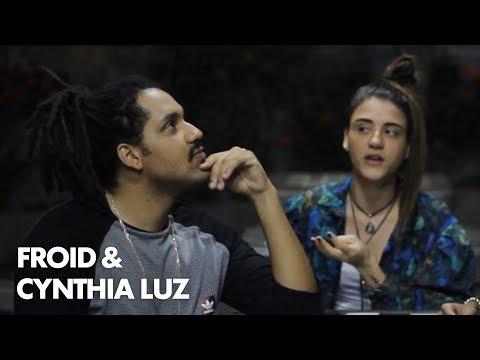 Froid & Cynthia Luz - AindaSomosRap com NAAN -  Ep.03 - Parte II