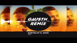 Скачать Sam Feldt Ft Akon YES Gausth Remix