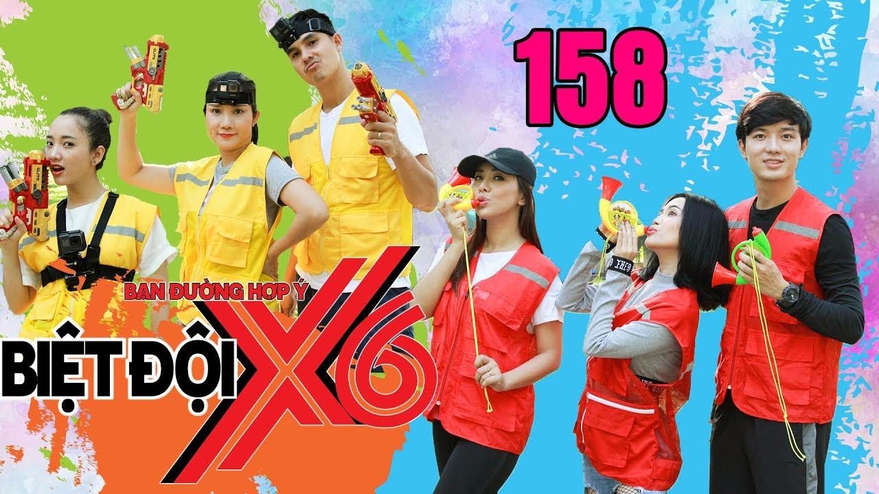 BIỆT ĐỘI X6 | BDX6 #158 | Bimax bỏ rơi Gia Linh về đội 'chị đẹp' - Sĩ Thanh múa sexy dụ dỗ 'sếp' Mây