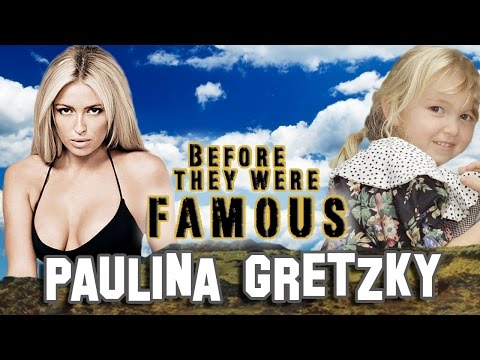 PAULINA GRETZKY  Before They Were Famous