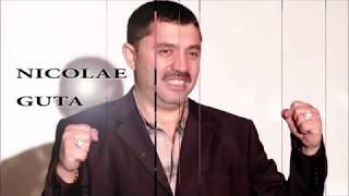 Nicolae Guta-Tu esti cea mai frumoasa